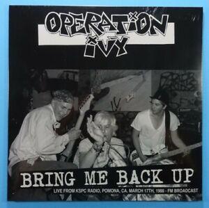 OPERATION IVY Bring Me Back Up Live From KSPC Radio LP NEW VINYL Radio X 1988
