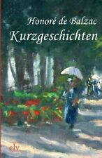 Kurzgeschichten.by Balzac, Honore  New 9783862671090 Fast Free Shipping.#*=