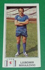 N°116 L. MIHAJLOVIC OLYMPIQUE LYONNAIS LYON OL PANINI FOOTBALL 77 1976-1977