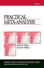 Practical Meta-analysis by David B. Wilson, Mark W. Lipsey (Paperback, 2000)
