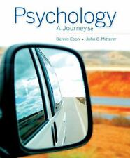 Psychology : A Journey by Dennis Coon and John O. Mitterer (2013, Paperback)