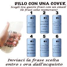 COVER IN GEL CON LA TUA FRASE PREFERITA PER CELLULARE SMARTPHONE  SAMSUNG S6