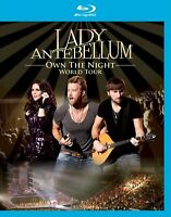 LADY ANTEBELLUM - OWN THE NIGHT WORLD TOUR (BLURAY) EAGLE VISION  BLU-RAY NEUF