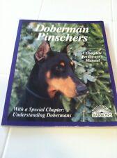 Doberman Pinschers; A Complete Pet Owners Manual