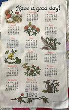 Linen kitchen calendar towel 1979 Have a Good Day Stevens Linen