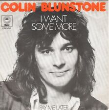 7inch COLIN BLUNSTONE	i want some more	HOLLAND 1973 EX (S2799)