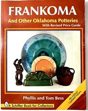 Frankoma and Other Oklahoma Potteries - Phyllis & Tom Bess - Pottery Collecting