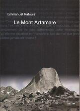 Alpinismo _EMMANUEL RATOUIS: LE MONT ARTAMARE _ TUPILAK _ 2006 _ montagna
