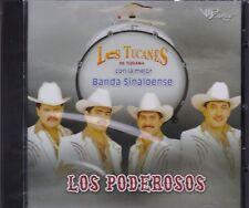 Los Tucanes de Tijuana con la Mejor Banda sinaloense Los Poderosos CD New Nuevo