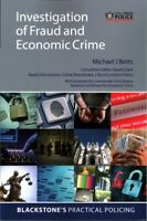 Investigation of Fraud and Economic Crime, Paperback by Betts, Michael J.; Gr...