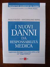 I nuovi danni da responsabilità medica (P. Russo-M. Berni) 24 ore BH/2