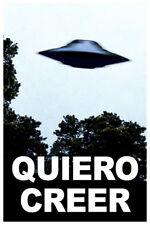 Quiero Creer I Want To Believe Espanol Poster 12x18