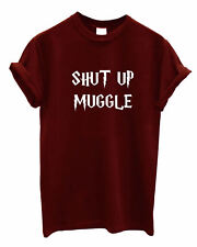 Shut up Muggle Wizardry print Tshirt Hogwarts Fan art wizard Top wand shirt