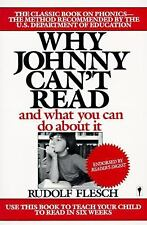 Why Johnny Can't Read : And What You Can Do about It by Rudolf Flesch (1986,...