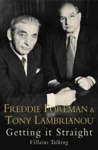 Getting it Straight: Villains Talking by Foreman, Freddie Hardback Book The