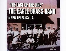 CD EAGLE BRASS BAND OF NEW ORLEANS the last of the line 1995 EX