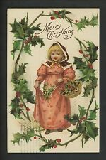 Christmas postcard Child Girl Holly Basket  Embossed ca. 1910 vintage