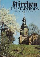 Kirchen um Stadtroda, Gotteshäuser zwischen Holzland und Leuchtenburg