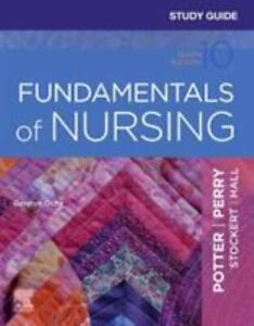 Study Guide for Fundamentals of Nursing (10th Edition)