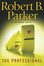 The Professional by Robert Parker (2009, Hardcover) A Spenser Novel