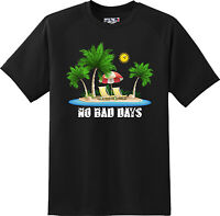 No Bad Days Holiday Vacation Beach  Cool Gift  T Shirt  New Graphic Tee