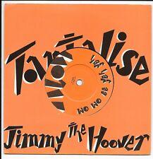 "Jimmy The Hoover - Tantalise - Uk 7"" - 3406 - 1983"