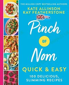 Pinch of Nom Quick & Easy: 100 Delicious, Slimming Recipes Hardcover FreeShip