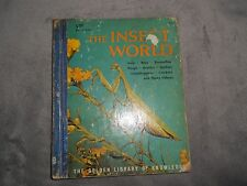 Golden Library of Knowledge: The Insect World by Norman M. Lobsenz (1959, Hardba