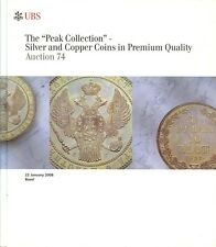 UBS AUCTION 74 AUKTIONSKATALOG 2008 THE PEAK COLLECTION COINS IN PREMIUM QUALITY