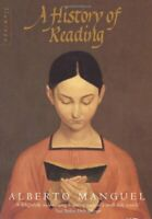 A History of Reading By Alberto Manguel. 9780006546818