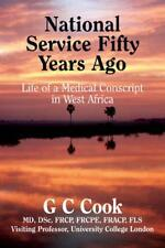 Service National Fifty Years Ago: Life of a Medical Conscript en WEST AFRICA par