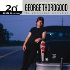 The Millenium Collection: by George Thorogood (used CD)