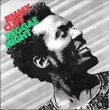 "45 TOURS / 7"" SINGLE--JIMMY CLIFF--REGGEA NIGHT / ROOTS RADICAL--1982"