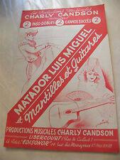 Partition Matador Luis Miguel et Martilles et Guitares Charly Candson 1959
