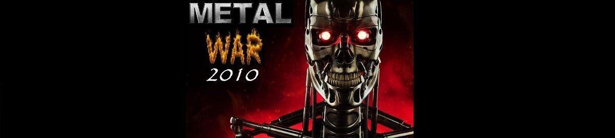Metal War 2010