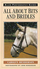 All About Bits and Bridles (Allen Photographic Guides), Henderson, Carolyn, Used