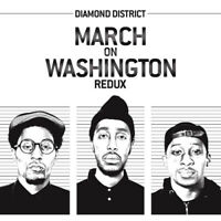 "Diamond District : March On Washington VINYL Redux  12"" Album (2015) ***NEW***"
