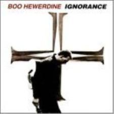 HEWERDINE,BOO-IGNORANCE  CD NEUF
