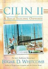 Cilin Ii: A Solo Sailing Odyssey : The Closest Point to Heaven by Edgar D....