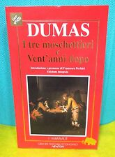 Dumas I TRE MOSCHETTIERI E VENT'ANNI DOPO - I Mammut GTE Newton 1993 I° ed.