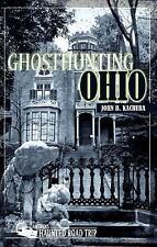 Ghosthunting Ohio: By Kachuba, John B.