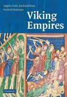 Viking Empires, Hardcover by Forte, Angelo; Oram, Richard D.; Pedersen, Frede...