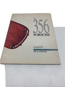 The 356 Porsche - Dr. B Johnson - Neuwertig