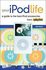 Your iPod Life: A Guide to the Best iPod Accessories from Playlist - Good - Frak