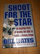 Bil Bates Shoot For The Star Autograph Book