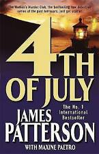4th of July by James Patterson, Maxine Paetro (Paperback, 2005)