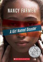 A Girl Named Disaster by Nancy Farmer