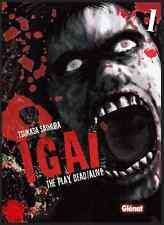manga IGAI The Play Dead/Alive tome 1 Seinen Tsukasa Saimura Glénat Horreur VF