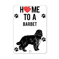 Home To BARBET DOG Metal Sign - 8 In x 12 In