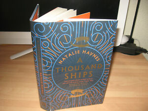 Natalie Haynes A Thousand Ships Signed Lined Dated 1st Helen of Troy Trojan War